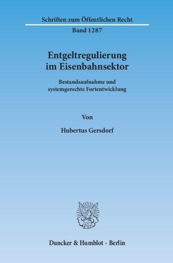 Cover: Entgeltregulierung im Eisenbahnsektor