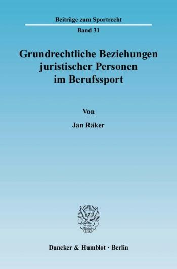 Cover: Grundrechtliche Beziehungen juristischer Personen im Berufssport