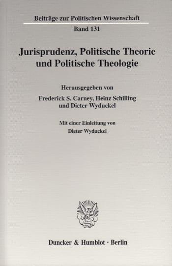 Cover: Jurisprudenz, Politische Theorie und Politische Theologie