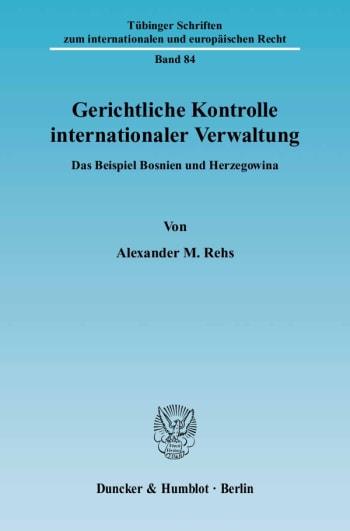 Cover: Gerichtliche Kontrolle internationaler Verwaltung
