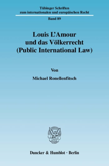 Cover: Louis L'Amour und das Völkerrecht (Public International Law)