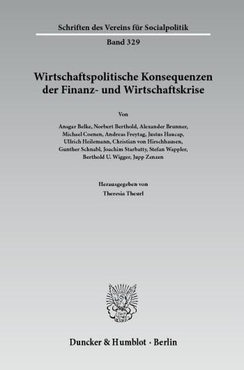 Cover: Wirtschaftspolitische Konsequenzen der Finanz- und Wirtschaftskrise
