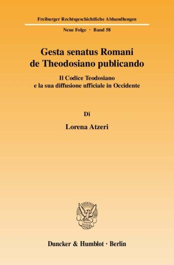 Cover: Gesta senatus Romani de Theodosiano publicando