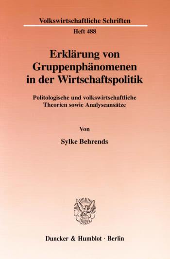 Cover: Erklärung von Gruppenphänomenen in der Wirtschaftspolitik