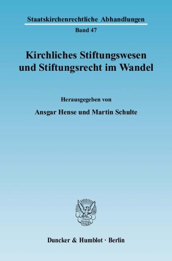 Cover: Kirchliches Stiftungswesen und Stiftungsrecht im Wandel