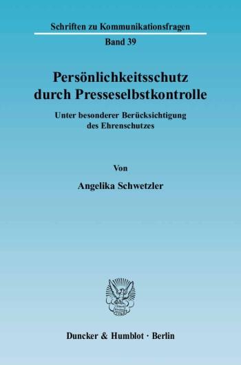 Cover: Persönlichkeitsschutz durch Presseselbstkontrolle