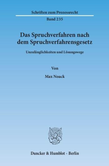 Cover: Das Spruchverfahren nach dem Spruchverfahrensgesetz