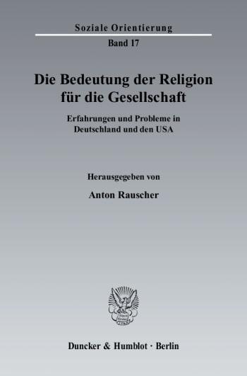 Cover: Die Bedeutung der Religion für die Gesellschaft