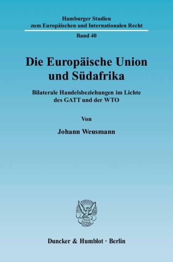 Cover: Die Europäische Union und Südafrika