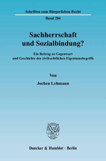 Cover: Sachherrschaft und Sozialbindung?