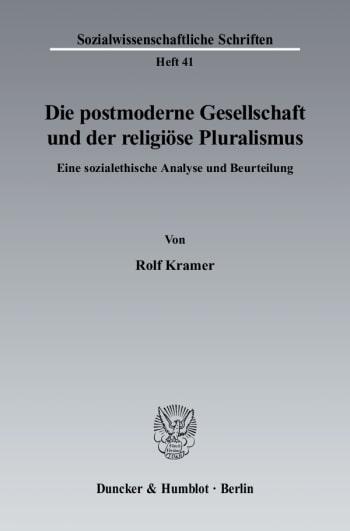 Cover: Die postmoderne Gesellschaft und der religiöse Pluralismus