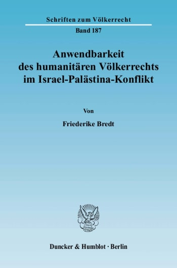 Cover: Anwendbarkeit des humanitären Völkerrechts im Israel-Palästina-Konflikt