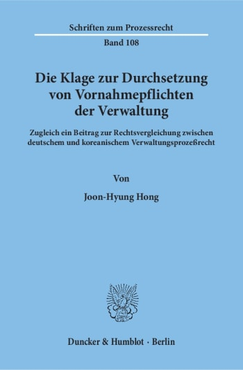 Cover: Die Klage zur Durchsetzung von Vornahmepflichten der Verwaltung
