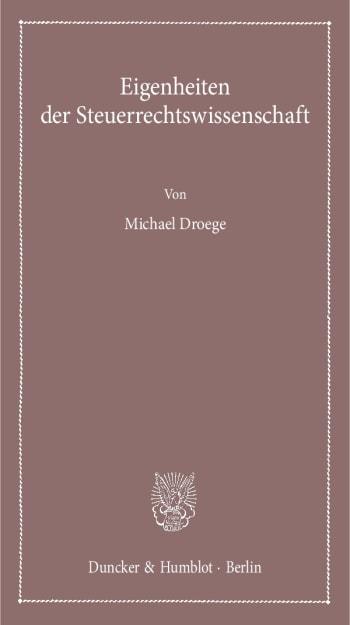 Cover: Eigenheiten der Steuerrechtswissenschaft