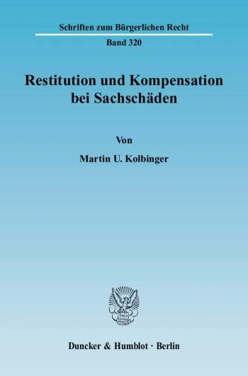 Cover: Restitution und Kompensation bei Sachschäden