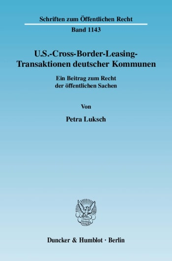 Cover: U.S.-Cross-Border-Leasing-Transaktionen deutscher Kommunen