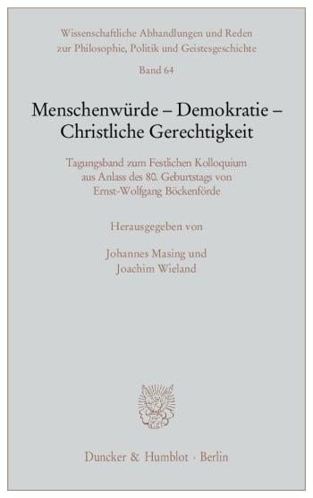 Cover: Menschenwürde - Demokratie - Christliche Gerechtigkeit