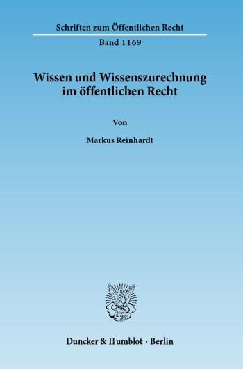 Cover: Wissen und Wissenszurechnung im öffentlichen Recht