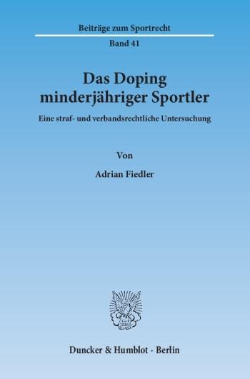 Cover: Das Doping minderjähriger Sportler