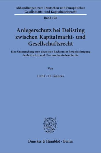 Cover: Anlegerschutz bei Delisting zwischen Kapitalmarkt- und Gesellschaftsrecht