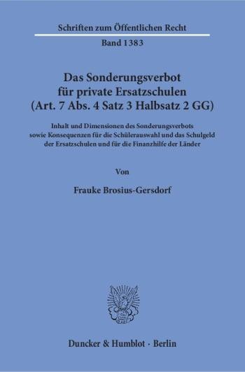 Cover: Das Sonderungsverbot für private Ersatzschulen (Art. 7 Abs. 4 Satz 3 Halbsatz 2 GG)