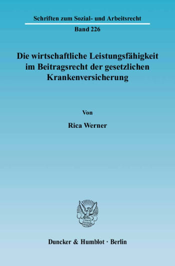 Cover: Die wirtschaftliche Leistungsfähigkeit im Beitragsrecht der gesetzlichen Krankenversicherung