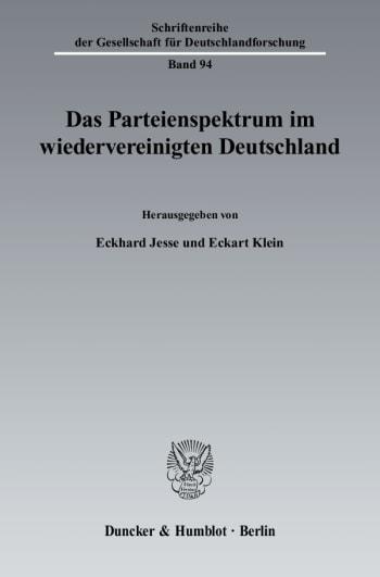 Cover: Das Parteienspektrum im wiedervereinigten Deutschland