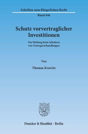 Cover: Schutz vorvertraglicher Investitionen