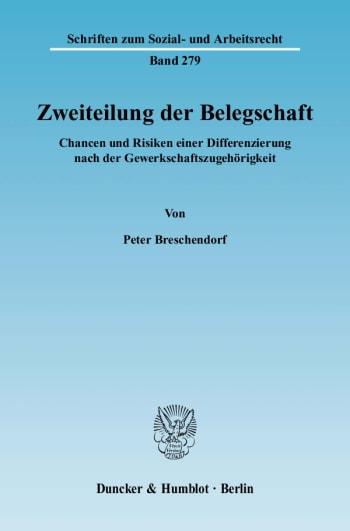 Cover: Zweiteilung der Belegschaft