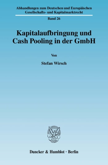 Cover: Kapitalaufbringung und Cash Pooling in der GmbH