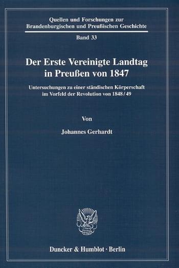 Cover: Der Erste Vereinigte Landtag in Preußen von 1847