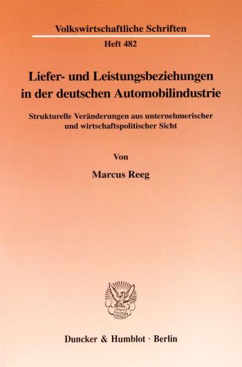 Cover: Liefer- und Leistungsbeziehungen in der deutschen Automobilindustrie