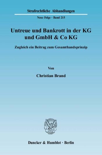 Cover: Untreue und Bankrott in der KG und GmbH & Co KG