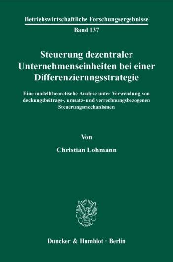 Cover: Steuerung dezentraler Unternehmenseinheiten bei einer Differenzierungsstrategie