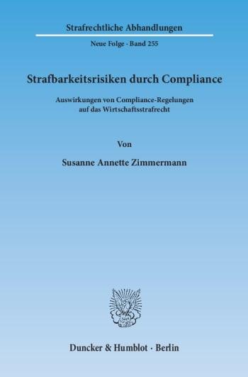 Cover: Strafbarkeitsrisiken durch Compliance