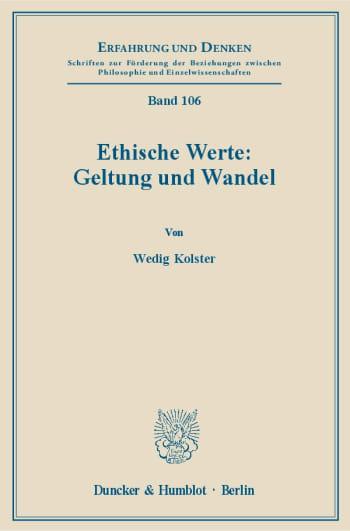Cover: Ethische Werte: Geltung und Wandel
