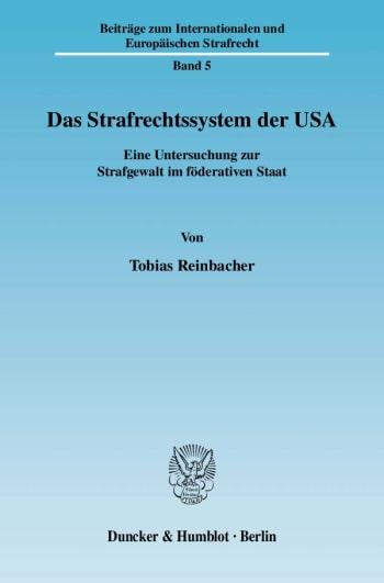 Cover: Das Strafrechtssystem der USA