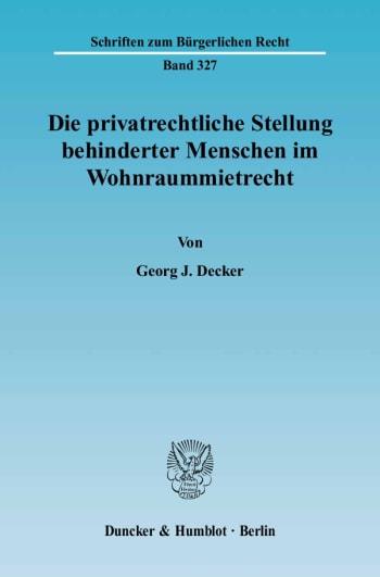 Cover: Die privatrechtliche Stellung behinderter Menschen im Wohnraummietrecht