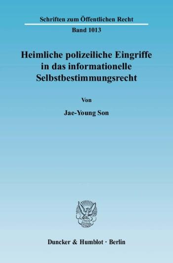 Cover: Heimliche polizeiliche Eingriffe in das informationelle Selbstbestimmungsrecht
