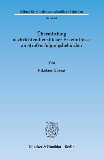 Cover: Übermittlung nachrichtendienstlicher Erkenntnisse an Strafverfolgungsbehörden