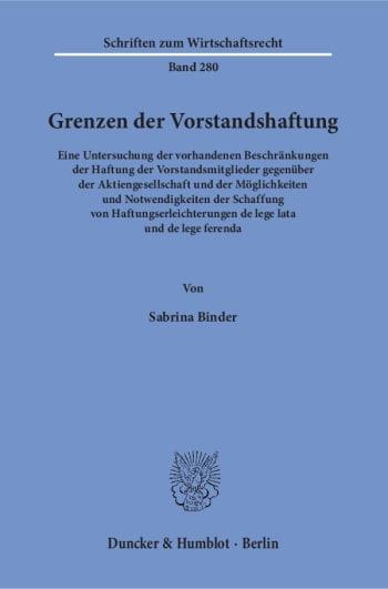 Cover: Grenzen der Vorstandshaftung