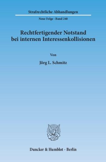 Cover: Rechtfertigender Notstand bei internen Interessenkollisionen