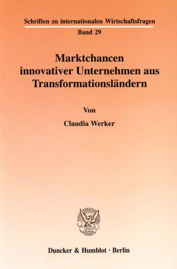 Cover: Marktchancen innovativer Unternehmen aus Transformationsländern