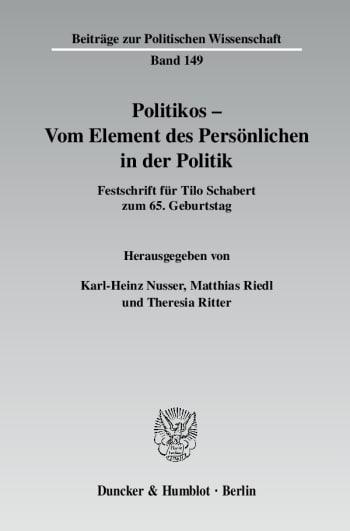 Cover: Politikos - Vom Element des Persönlichen in der Politik