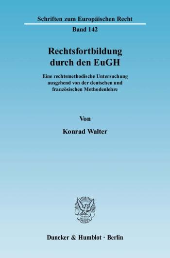 Cover: Rechtsfortbildung durch den EuGH