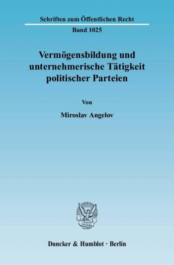 Cover: Vermögensbildung und unternehmerische Tätigkeit politischer Parteien