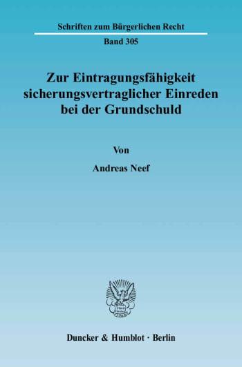 Cover: Zur Eintragungsfähigkeit sicherungsvertraglicher Einreden bei der Grundschuld