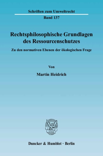 Cover: Rechtsphilosophische Grundlagen des Ressourcenschutzes