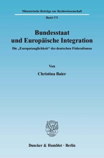 Cover: Bundesstaat und Europäische Integration