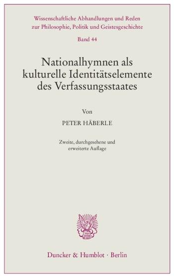 Cover: Nationalhymnen als kulturelle Identitätselemente des Verfassungsstaates